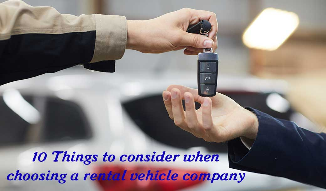 10-Things-to-consider-when-choosing-a-rental-vehicle-company