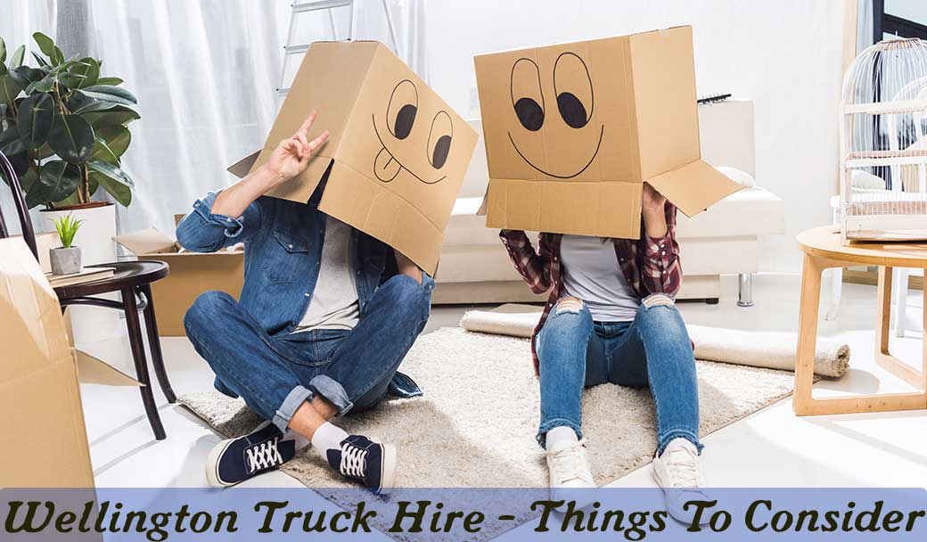 Wellington-Truck-Hire---Things-To-Consider